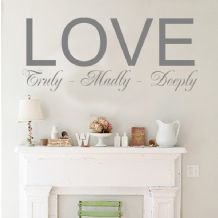 Love Truly Madly Deeply ~ Wall sticker / decals